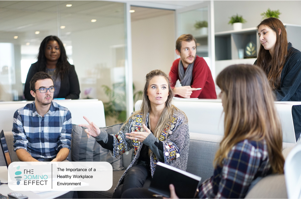 The Importance of a Healthy Workplace Environment